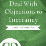 How-to-Deal-with-Objections-to-Inerrancy-book-cover-6x9