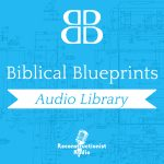 biblical-blueprints-audio-library-phil-kayser-podcast-Audiobook