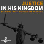 Justice-in-His-Kingdom-podcast