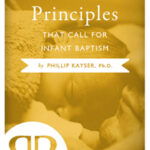 Seven-Biblical-Principles-That-Call-For-Infant-Baptism-book-cover-6x9
