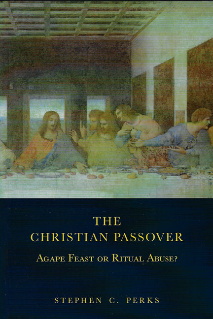 The-Christian-Passover-Agape-Feast-or-Ritual-Abuse-book-cover-6x9