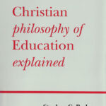 The-Christian-Philosophy-of-Education-Explained-book-cover-6x9