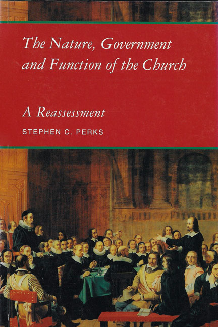 The-Nature-Government-and-Function-of-the-Church-A-Reassessment-book-cover-6x9
