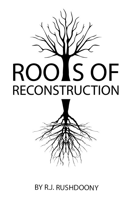 The-Roots-of-Reconstruction-book-cover-6x9