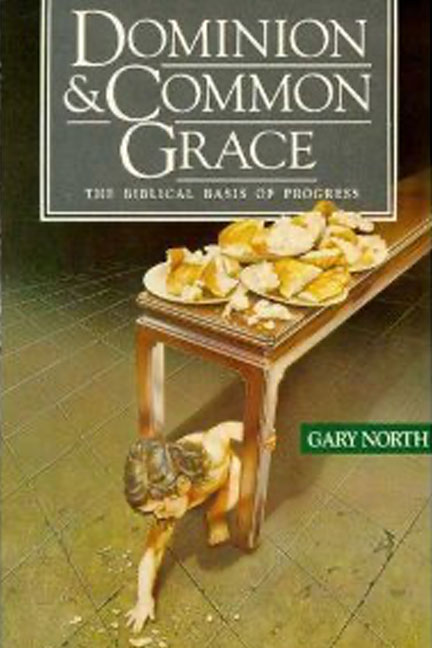 dominion-common-grace-gary-north-book-cover-6x9